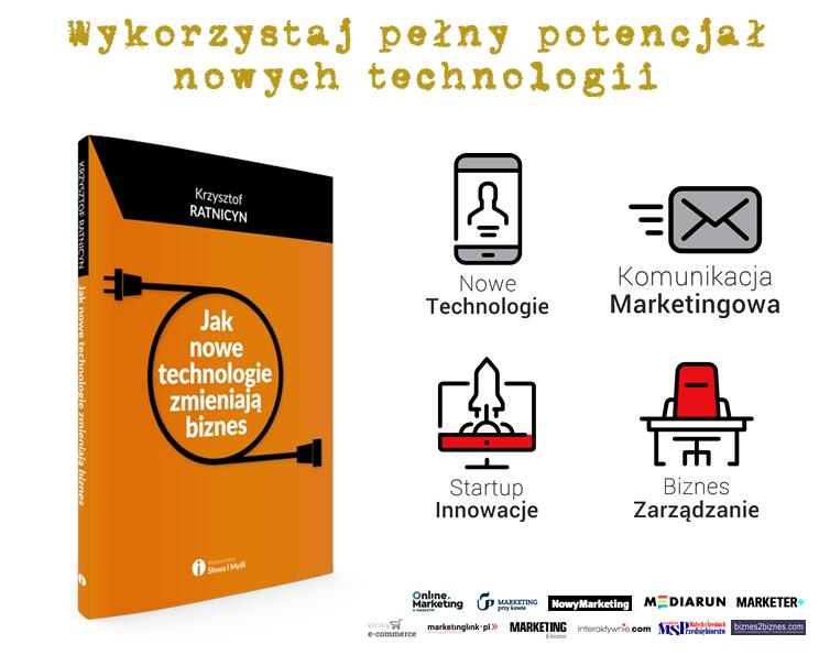 jak-nowe-technologie-zmieniaja-biznes-krzysztof-ratnicyn-wydawnictwo_slowa_i_mysli-reklama
