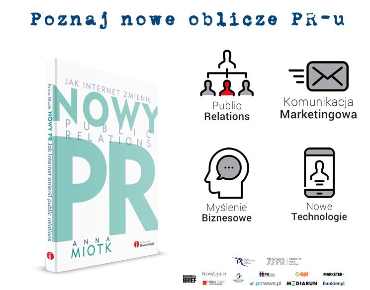 nowe-oblicze-pru-nowy-pr-jak-internet-zmienil-public-relations-anna-miotk-wydawnictwo_slowa_i_mysli-reklama
