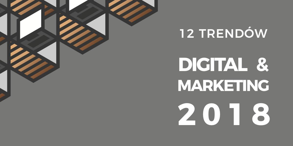 12 najważniejszych trendów Digital & Marketing na 2018, które musisz znać! Femvertising MS 2018 INFOGRAFIKA