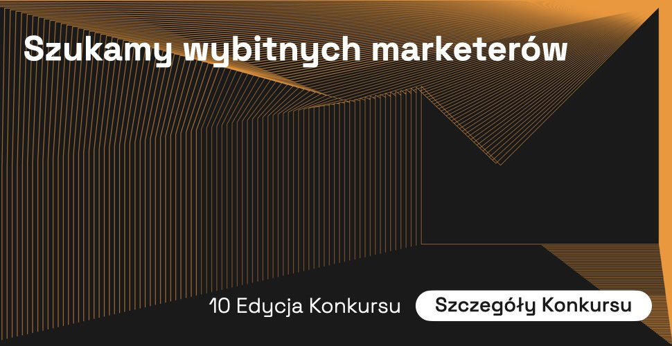 Szukamy wybitnych marketerów!