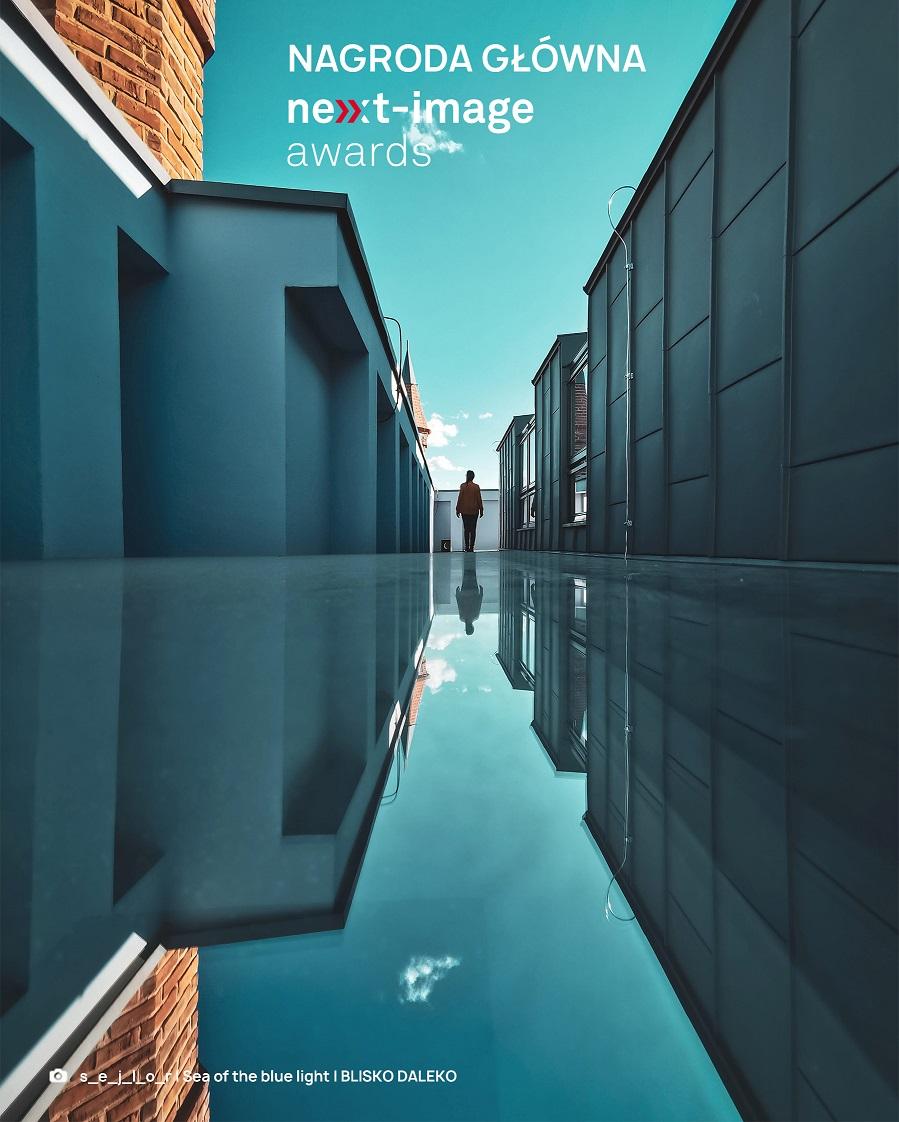 Polscy twórcy w finale konkursu Huawei Next-Image Awards 2020! Digital Huawei Next Image s e j l o r I Sea of the blue light I Blisko Daleko NAGRODA GLÓWNA